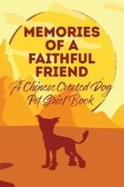 Memories of a Faithful Friend - A Chinese Crested Dog Pet Grief Book: Sundown Pet Bereavement Journal