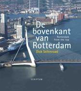 De bovenkant van Rotterdam III NL/Engels