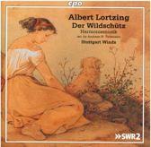 Albert Lortzing: Der Wildschütz/Harmoniemusiken