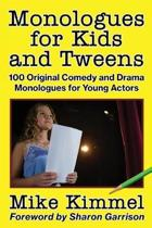 Monologues for Kids and Tweens