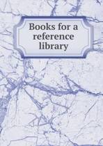 Books for a Reference Library