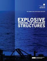 Explosive Removal of Offshore Structures