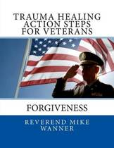 Trauma Healing Action Steps for Veterans