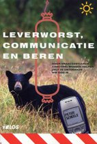 Leverworst, Communicatie En Beren