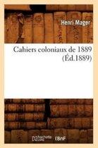 Cahiers Coloniaux de 1889 (�d.1889)