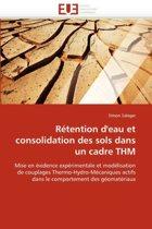 R�tention d''eau Et Consolidation Des Sols Dans Un Cadre Thm