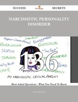 Narcissistic personality disorder 136 Success Secrets - 136 Most Asked Questions On Narcissistic personality disorder - What You Need To Know