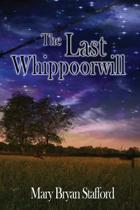 The Last Whippoorwill