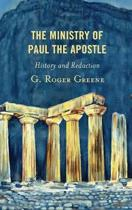 The Ministry of Paul the Apostle