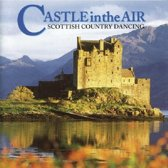 Castle in the Air: Scottish Country Dancing