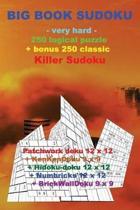 Big Book Sudoku -Very Hard- 250 Logical Puzzle + Bonus 250 Classic Killer Sudoku