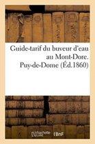 Guide-Tarif Du Buveur d'Eau Au Mont-Dore. Puy-De-Dome