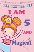 I'm 5 and Magical: A Fairy Birthday Journal on a Pink Background Birthday Gift for a 5 Year Old Girl (6x9'' 100 Wide Lined & Blank Pages N