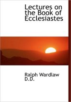 Lectures on the Book of Ecclesiastes