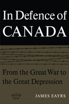 In Defence of Canada Volume I