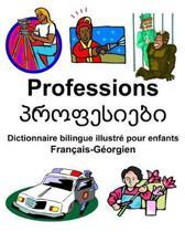 Fran ais-G orgien Professions/პროფესიე+ Dictionnaire Bilingue Illustr Pour Enfants