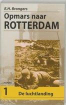 Opmars naar Rotterdam 1 De Luchtlanding