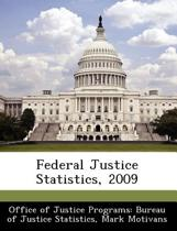Federal Justice Statistics, 2009
