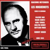 Bak, Cunitz, Terkal, Berry, Frick, - Meyerbeer: Les Huguenots (Sung In G
