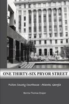 One Thirty-Six Pryor Street