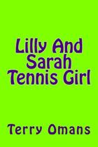 Lilly and Sarah Tennis Girl