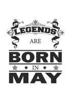 Legends Are Born In May: Notizbuch, Notizheft, Notizblock - Geburtstag Geschenk-Idee f�r Legenden - Karo - A5 - 120 Seiten