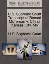 U.S. Supreme Court Transcript of Record McTernan V. City of Kansas City, Mo