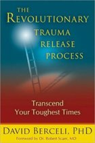 The Revolutionary Trauma Release Process