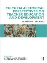 Cultural-Historical Perspectives on Teacher Education and Development