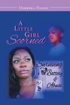 A Little Girl Scorned