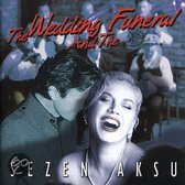 The Wedding and the Funeral