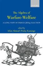The Algebra of Warfare-Welfare