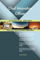 Chief Innovation Officer a Complete Guide - 2020 Edition