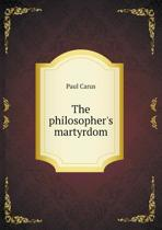 The Philosopher's Martyrdom