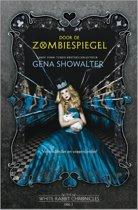 The White Rabbit Chronicles 2 - Door de zombiespiegel