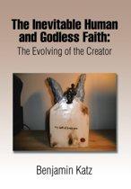 The Inevitable Human and Godless Faith