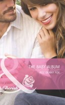 The Baby Album (Mills & Boon Cherish) (9 Months Later - Book 62)