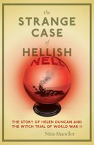 The Strange Case of Hellish Nell