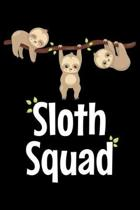 Sloth Squad: Notebook (Journal, Diary) for those who love sloths - 120 lined pages to write in
