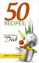 50 Recipes Fast Metabolism Diet