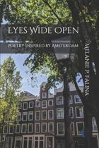 Eyes Wide Open: Poetry Inspired by Amsterdam
