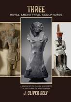 Three Royal Archetypal Sculptures