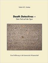 Death Detectives - Dem Tod Auf Der Spur