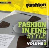 Fashion In Fine Style, Vol 2 Significant