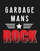 Garbage Mans Rock