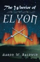 The Warrior of Elyon