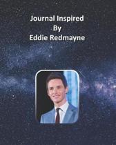 Journal Inspired by Eddie Redmayne