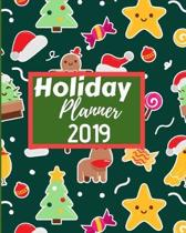 Holiday Planner 2019: Flexible easy wipe-clean matte cover perfectly sized 8X10 inches, 100 pages with beautiful layouts with inspirational
