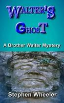 Walter's Ghost