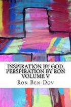 Inspiration by God, Perspiration by Ron Volume V
